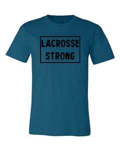 Deep Teal Lacrosse Strong Adult Lacrosse T-Shirt With Lacrosse Strong Design On Front