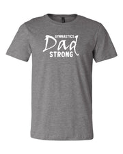 Gymnastics Dad Strong Adult T-Shirt