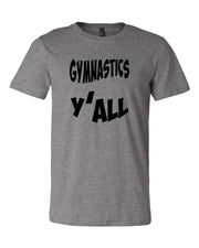 Gymnastics Y'all Adult T-Shirt