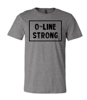 O-Line Strong Adult T-Shirt