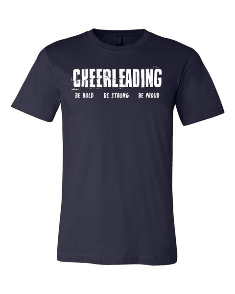 Navy Cheerleading Be Bold Be Strong Be Proud Adult T-Shirt
