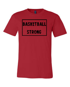 Red Basketball Strong Adult Basketball T-Shirt With Basketball Strong Design On Front