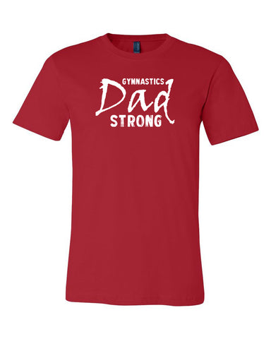 Gymnastics Dad Strong T-Shirts