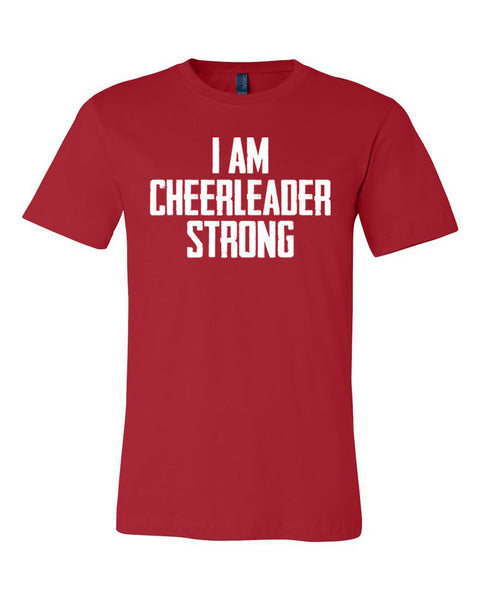 Red I Am Cheerleader Strong Adult Cheer T-Shirt