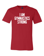 Red I Am Gymnastics Strong Adult Gymnastics T-Shirt