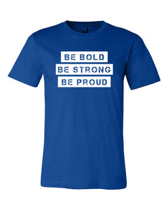 Running For Joy Be Bold Be Strong Be Proud T-Shirt