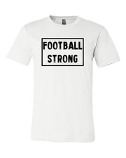 White Football Strong Adult Football T-Shirt