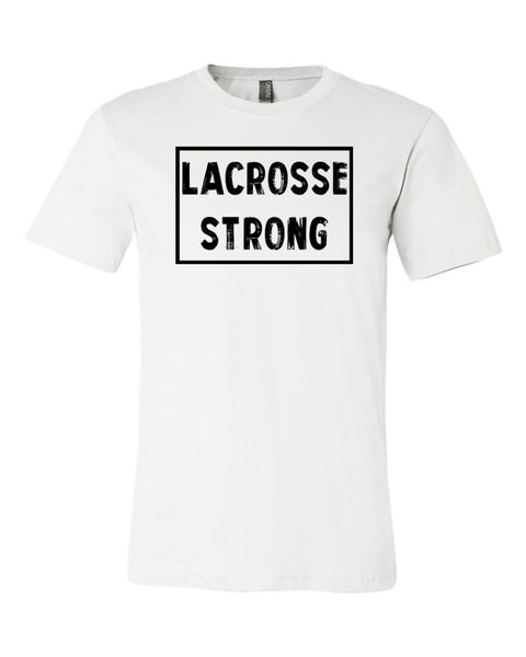 White Lacrosse Strong Adult Lacrosse T-Shirt With Lacrosse Strong Design On Front
