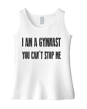 I Am A Gymnast You Can't Stop Me Girls Tank Top
