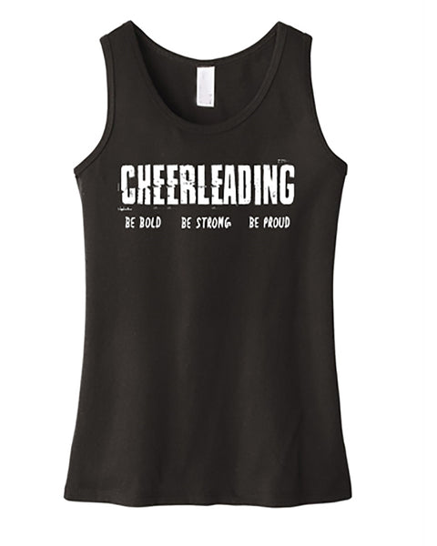 Cheerleading Be Bold Be Strong Be Proud Girls Tank Top