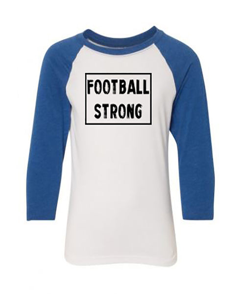 Football Strong Youth 3/4 Sleeve Raglan T-Shirt