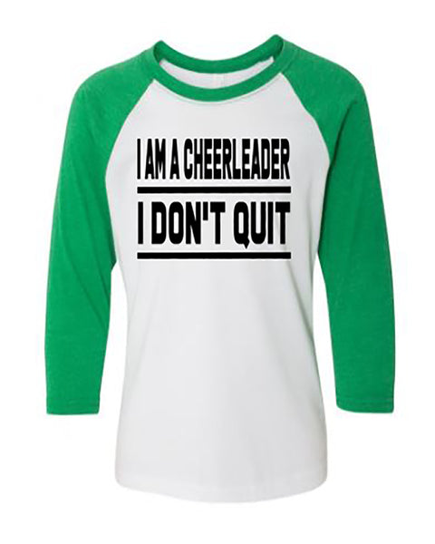 I Am A Cheerleader I Don't Quit Youth 3/4 Sleeve Raglan T-Shirt