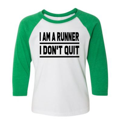 I Am A Runner I Don't Quit Youth Raglan 3/4 Sleeve T-Shirt
