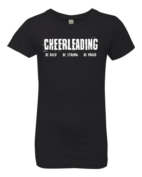 Black Cheerleading Be Bold Be Strong Be Proud Girls Cheer T-Shirt