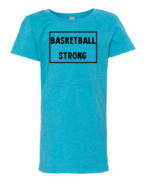 Ocean Blue Basketball Strong Girls Basketball T-Shirt With Basketball Strong Design On Front