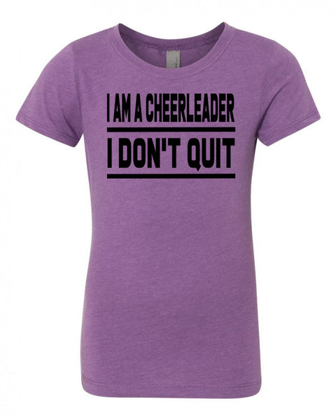 Purple Berry I Am A Cheerleader I Don't Quit Girls Cheer T-Shirt