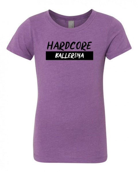 Hardcore Ballerina Girls T-Shirt