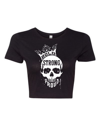 Bold Strong Proud Fitted Crop Top