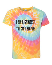 I Am A Gymnast You Can't Stop Me Adult Tie Dye T-Shirt