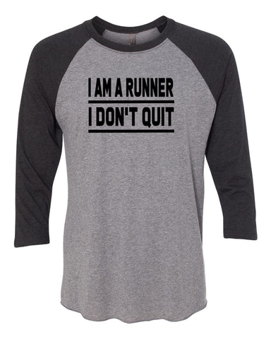 I Am A Runner I Don't Quit Tees Tanks Hoodies
