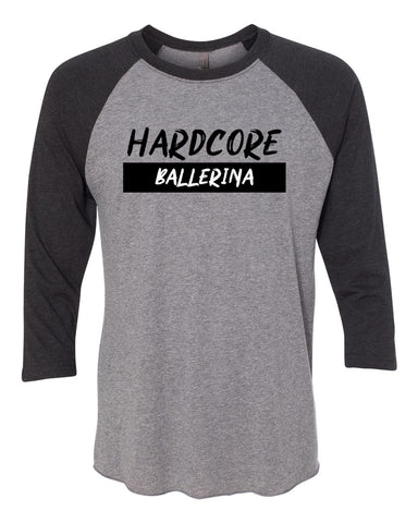 Hardcore Ballerina Tees Tanks Hoodies