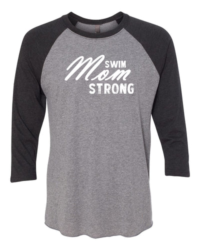 Swim Mom Strong Adult 3/4 Sleeve Raglan T-Shirt