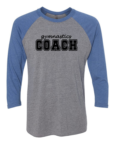 Gymnastics Coach Adult 3/4 Sleeve Raglan T-Shirt