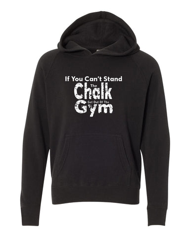 If You Can't Stand The Chalk Get Out Of The Gym Tees Tanks Crop Tops Hoodies