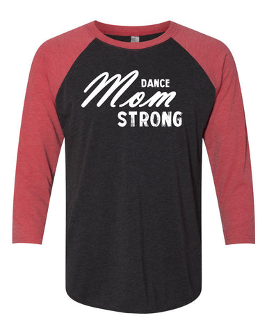 Dance Mom Strong T-Shirts