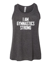 Heather Dark Gray I Am Gymnastics Strong Girls Flowy Racerback Gymnastics Tank Top