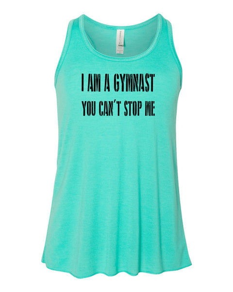 I Am A Gymnast You Can't Stop Me Girls Flowy Racerback Tank Top