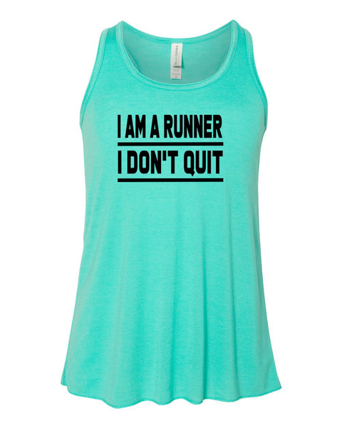 I Am A Runner I Don't Quit Girls Racerback Tank Top