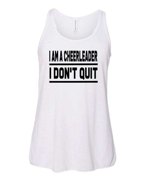 White I Am A Cheerleader I Don't Quit Girls Flowy Racerback Cheer Tank Top