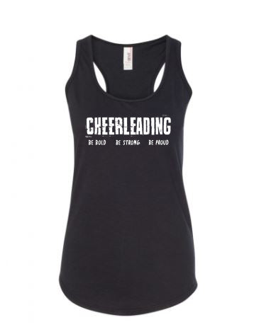 Black Cheerleading Be Bold Be Strong Be Proud Ladies Racerback Tank Top