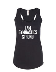 Black I Am Gymnastics Strong Ladies Racerback Gymnastics Tank Top
