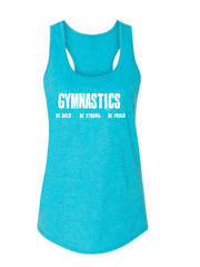 Gymnastics Be Bold Be Strong Be Proud Ladies Racerback Tank Top