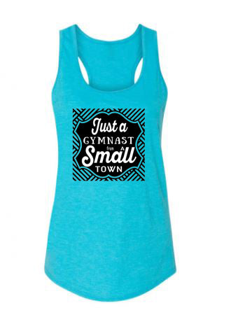 Just A Gymnast From A Small Town Ladies Racerback Tank Top