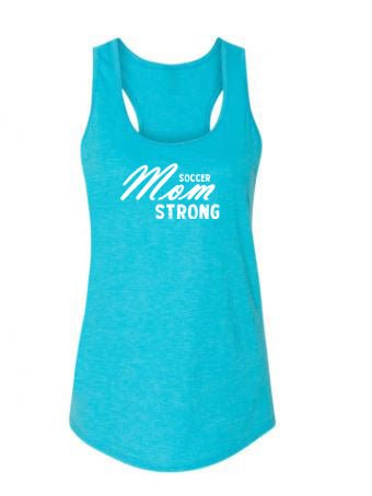 Caribbean Blue Soccer Mom Strong Ladies Racerback Soccer Tank Top