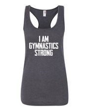 Heather Dark Gray I Am Gymnastics Strong Ladies Racerback Gymnastics Tank Top