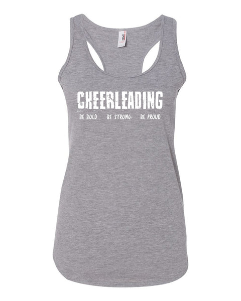Heather Gray Cheerleading Be Bold Be Strong Be Proud Ladies Racerback Tank Top