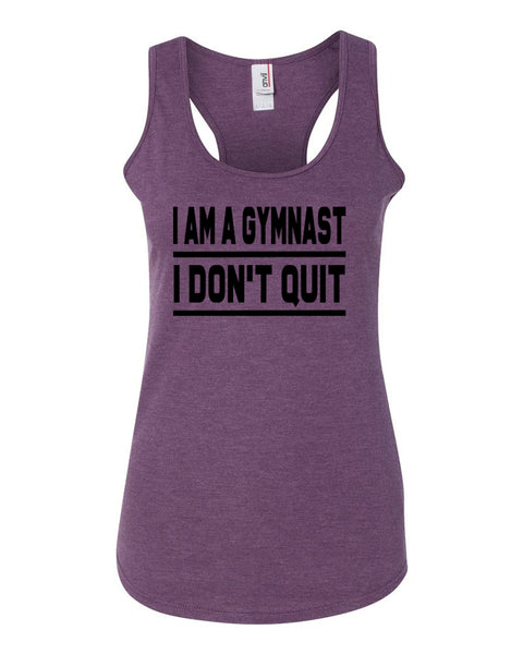 Heather Purple I Am A Gymnast I Don't Quit Ladies Racerback Gymnastics Tank Top