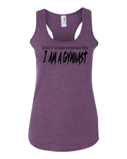 Heather Purple Don't Underestimate Me I Am A Gymnast Ladies Racerback Gymnastics Tank Top