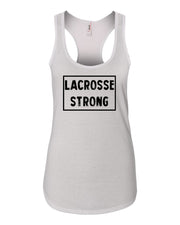 White Lacrosse Strong Ladies Racerback Lacrosse Tank Top
