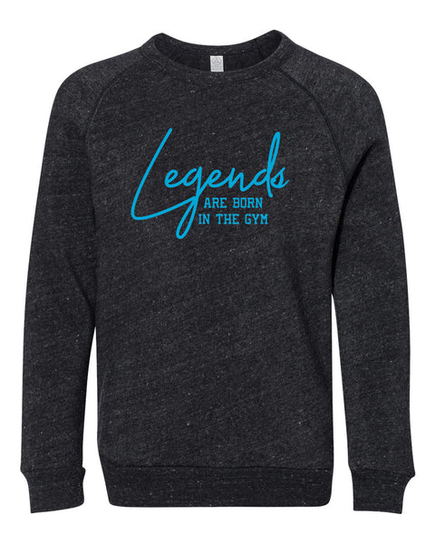 Legends Are Born In The Gym Youth Sweatshirt