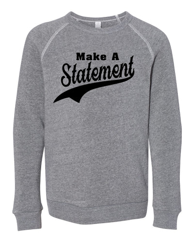 Make A Statement Youth Sweatshirt