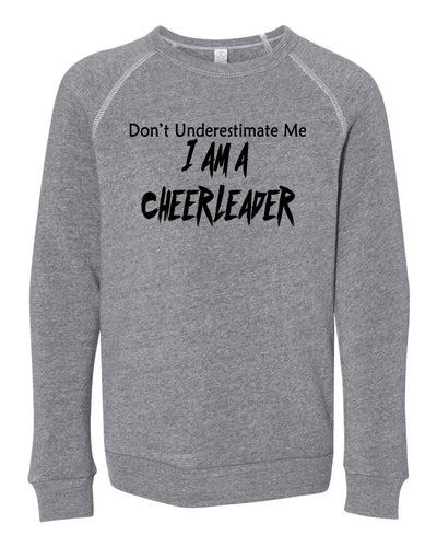 Don't Underestimate Me I Am A Cheerleader Youth Sweatshirt