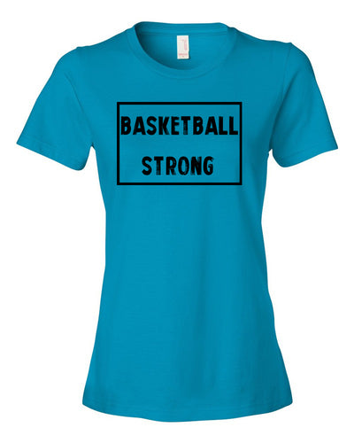 Caribbean Blue Basketball Strong Ladies Basketball T-Shirt With Basketball Strong Design On Front