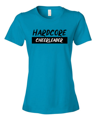 Hardcore Cheerleader Ladies T-Shirt
