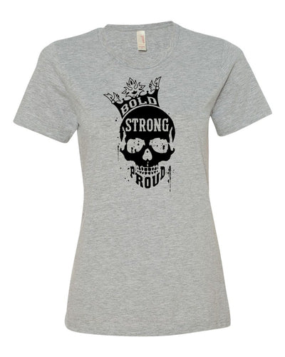 Bold Strong Proud Ladies T-Shirt