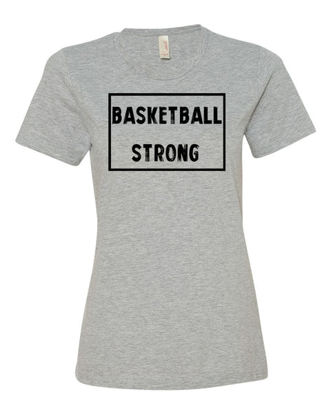 Heather Gray Basketball Strong Ladies Basketball T-Shirt With Basketball Strong Design On Front
